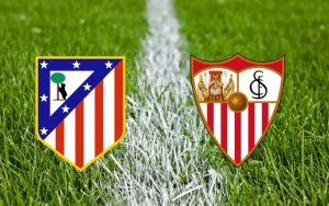 Atletico和Sevilla在La Liga开幕
