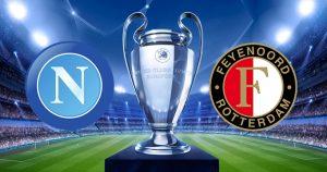 Шампионска Лига: Наполи - Фейенорд