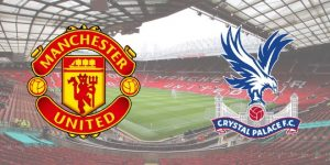 Manchester United - Crystal Palace